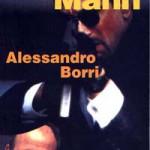 MICHAEL MANN di Alessandro Borri