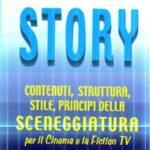 CATTIVE LETTURE – Per imparare a scrivere una sceneggiatura: Robert McKee