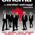 I NUOVI CORSI DI CINEMA DI SENTIERI SELVAGGI – marzo/giugno 2004