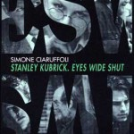 "LIBRI – ""Stanley Kubrick. Eyes Wide Shut""."