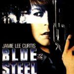 Blue Steel, di Kathryn Bigelow