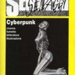 #SentieriSelvaggi30 – Anniversari – Stallone e il Cyberpunk (#3)