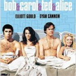 BOB & CAROL & TED & ALICE (Vendita)