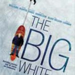THE BIG WHITE (Noleggio)