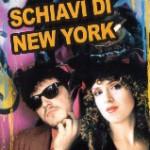 SCHIAVI DI NEW YORK (Vendita)