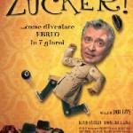 ZUCKER!…COME DIVENTARE EBREO IN 7 GIORNI (Noleggio)