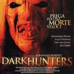 """DVD – """"Darkhunters"""" di Johannes Roberts"""