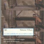"""""""Il Decameron allo specchio. Il film di Pasolini come saggio sull'opera di Boccaccio"""" di Simone Villani."""