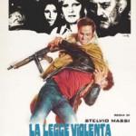 LA LEGGE VIOLENTA DELLA SQUADRA ANTICRIMINE (Vendita)