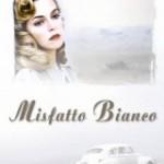 MISFATTO BIANCO (Noleggio)
