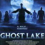 "DVD – ""Ghost Lake"", di Jay Woelfel"
