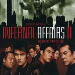 INFERNAL AFFAIRS 2 (Noleggio)