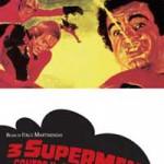 3 SUPERMAN CONTRO IL PADRINO (Vendita)