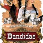 BANDIDAS (Noleggio)