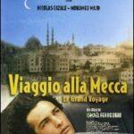 VIAGGIO ALLA MECCA (Noleggio)