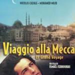 VIAGGIO ALLA MECCA (Vendita)