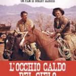L'OCCHIO CALDO DEL CIELO (Vendita)