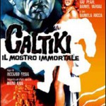 """DVD – """"Caltiki, il mostro immortale"""", di Riccardo Freda"""