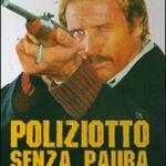 POLIZIOTTO SENZA PAURA (Vendita)