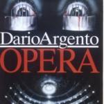 """SPECIALE DARIO ARGENTO – E' morto l'occhio! Viva l'occhio!: """"Opera"""""""