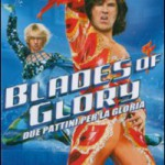 BLADES OF GLORY – DUE PATTINI PER LA GLORIA (Vendita)
