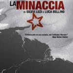 """DVD – """"La minaccia"""", di Silvia Luzi e Luca Bellino"""