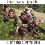 The Way Back. Torna Peter Weir