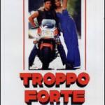 """DVD – """"Troppo forte"""", di Carlo Verdone"""
