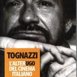 Ugo Tognazzi, un magnifico uomo ridicolo