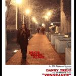 Danny Trejo's vengeance!