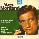 25 aprile – Yves Montand – Bella Ciao