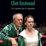 """LIBRI DI CINEMA – """"Clint Eastwood – Un cinema che ci riguarda"""", di Adriano Piccardi"""