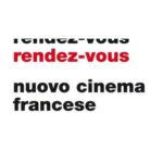 Rendez-vous – Appuntamento con il nuovo cinema francese