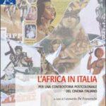 VENEZIA 70 – L'Africa in Italia: presentazione del libro