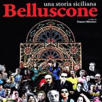 DVD – Belluscone. Una storia siciliana, di Franco Maresco