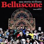 DVD – Belluscone. Una storia siciliana, di Franco Maresco