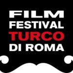Torna a Roma il Film Festival Turco