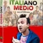 In dvd Italiano medio di Maccio Capatonda
