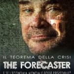 Il teorema della crisi. The Forecaster