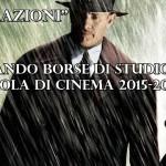 Borse di Studio Scuola di Cinema 2015-2016