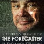 Il teorema della crisi. The Forecaster in sala dal 17 settembre