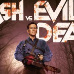 "HORROR & SF – Ash (R)evolution: da ""La casa"" a ""Ash vs Evil Dead"""