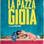 Il trailer e il poster del nuovo film di Paolo Virzì, La pazza gioia