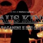 """LIBRI DI CINEMA – """"Klaus Kinski. Del Paganini e dei Capricci"""" di Stefano Loparco"""
