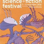 TS + FF 2016. Al via oggi il Trieste Science+Fiction Festival