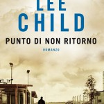 Punto di non ritorno. #JackReacher2, da Lee Child a Edward Zwick