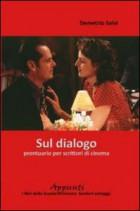 Sul dialogo. Prontuario per scrittori di cinema