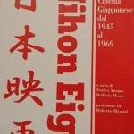 Nihon Eiga. Storia del cinema giapponese dal 1945 al 1969 – (a cura di) Enrico Azzano, Raffaele Meale
