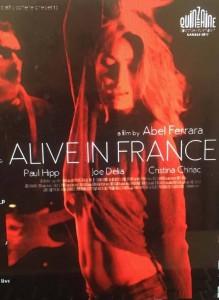 ALIVE IN FRANCE - ABEL FERRARA