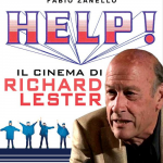 Help! Il cinema di Richard Lester in libreria